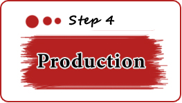 Step 4 - Production